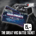 Grailknights Great VHS - Live Recording Battle Ticket